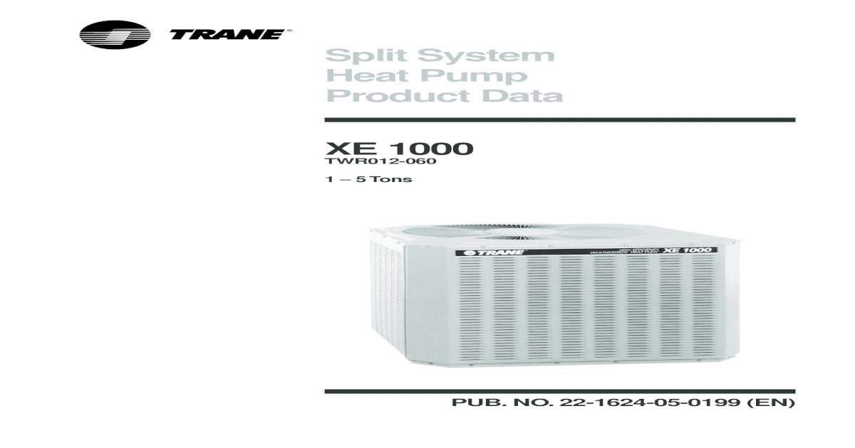 Trane heat pump xe1000 freerunsca Choice Image