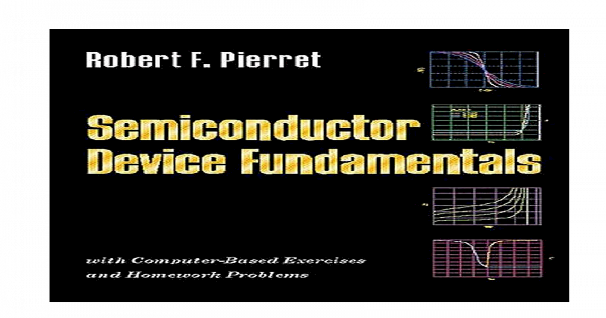 semiconductor device fundamentals 2nd edition by robert f pierret rh dokumen tips semiconductor device fundamentals robert f pierret solution manual Semiconductor Manufacturing