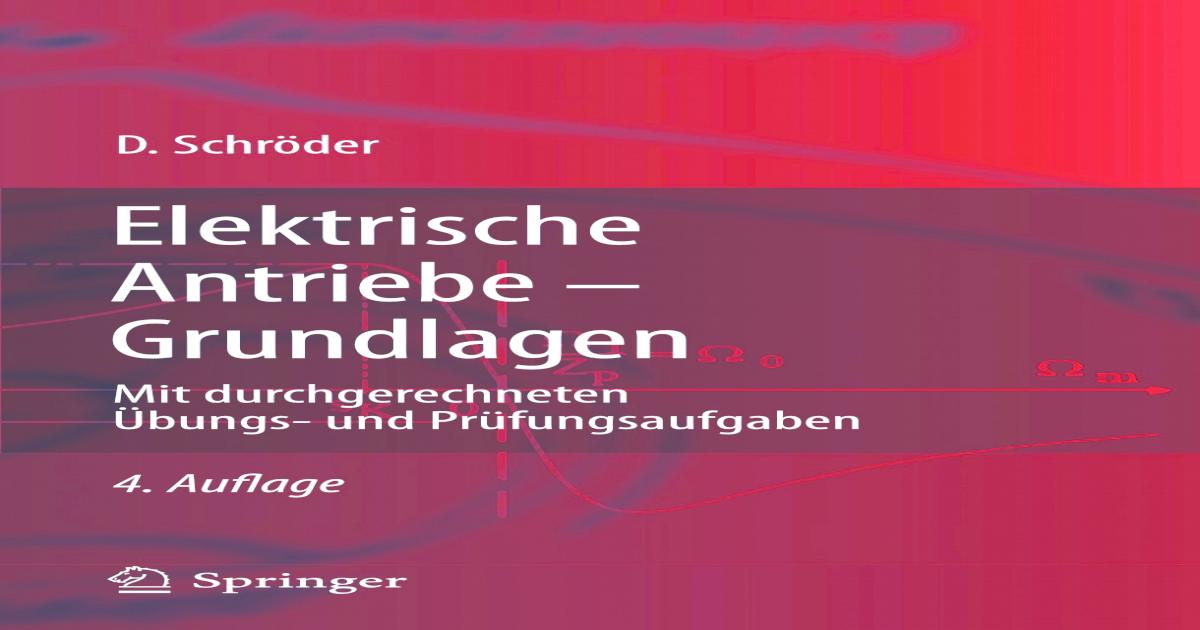 Springer-Lehrbuch] Elektrische Antriebe - Grundlagen ||
