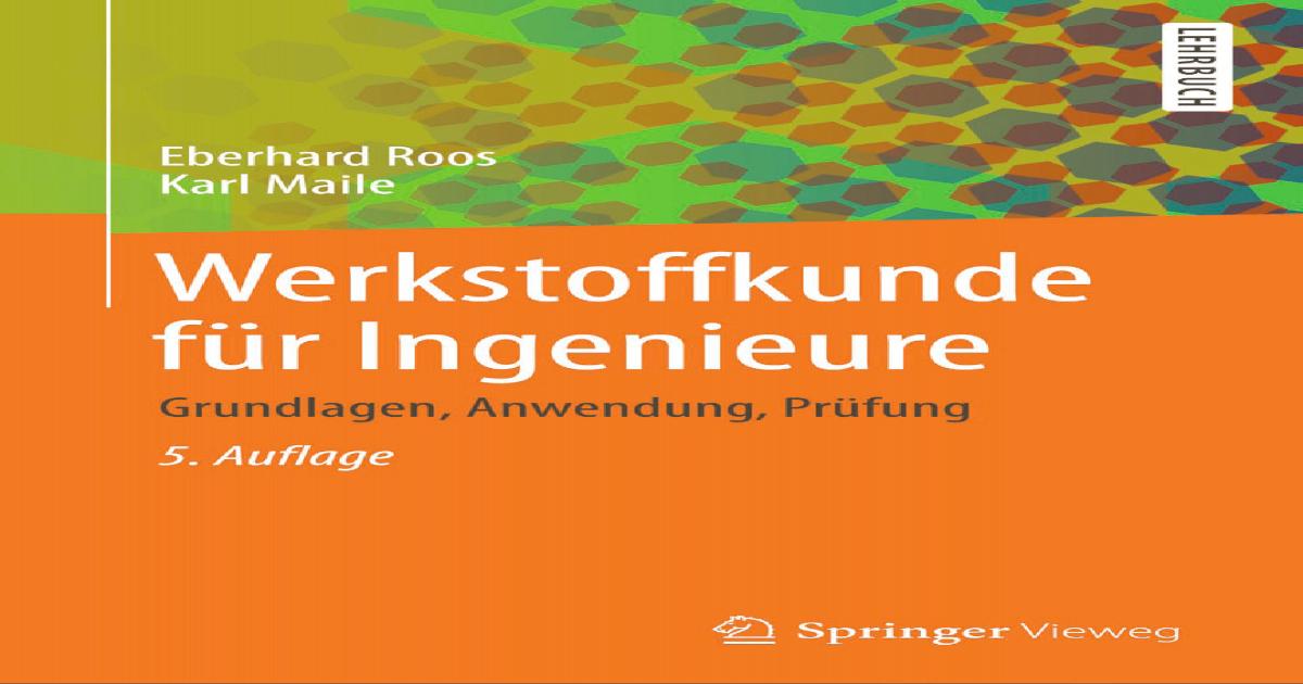 Springer-Lehrbuch] Werkstoffkunde für Ingenieure ||