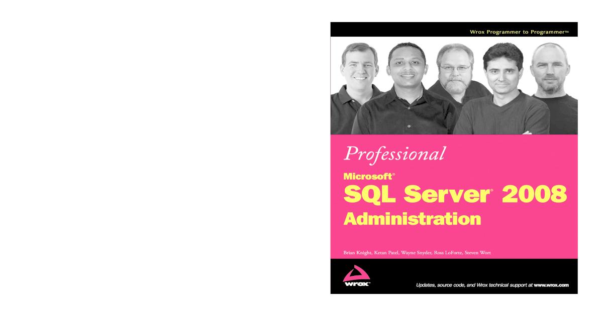 Professional Microsoft SQL Server 2008 Administration (Wrox