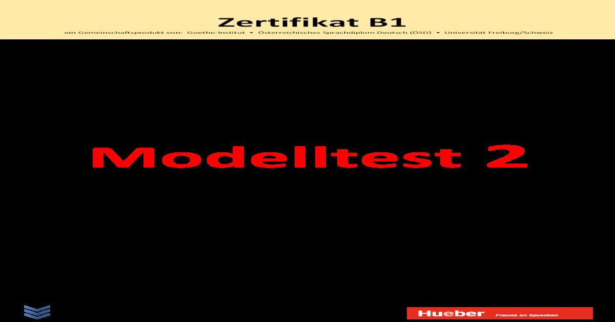 Zertifikat B1 Modelltest 2 Hueber