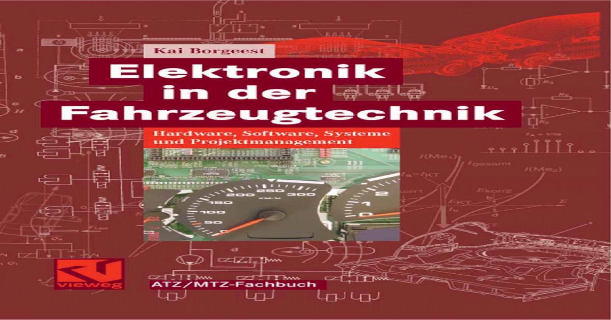 Elektronik in der Fahrzeugtechnik: Hardware, Software, Systeme und ...