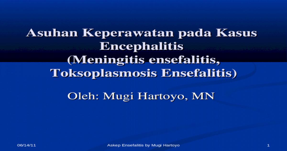 65160286 Askep Encephalitis Ppt