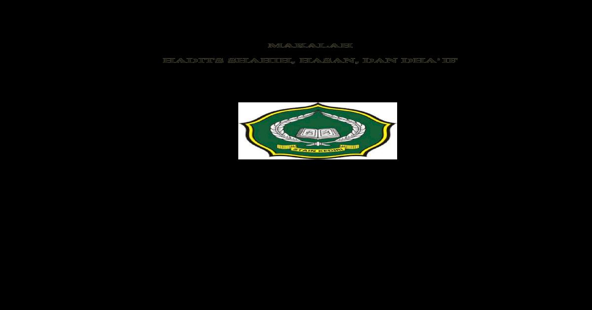 Makalah Ulumul Hadits Shahih Hasan Dan Dhaif