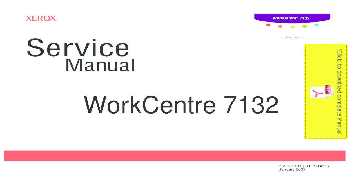 Xerox WorkCentre 7132 сервис мануал