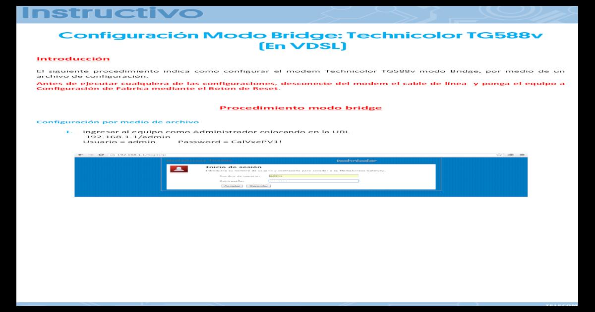 Configuracin Modo Bridge: Technicolor TG588v (En VDSL) Modo