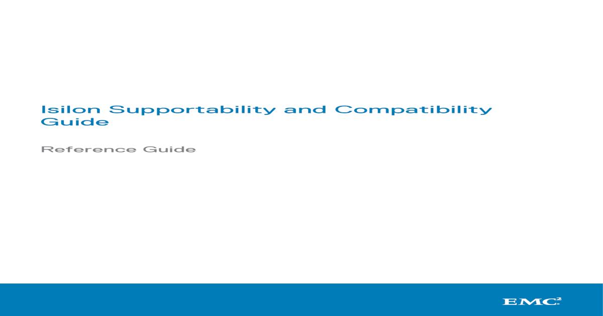 Isilon Supportability and Compatibility Guide