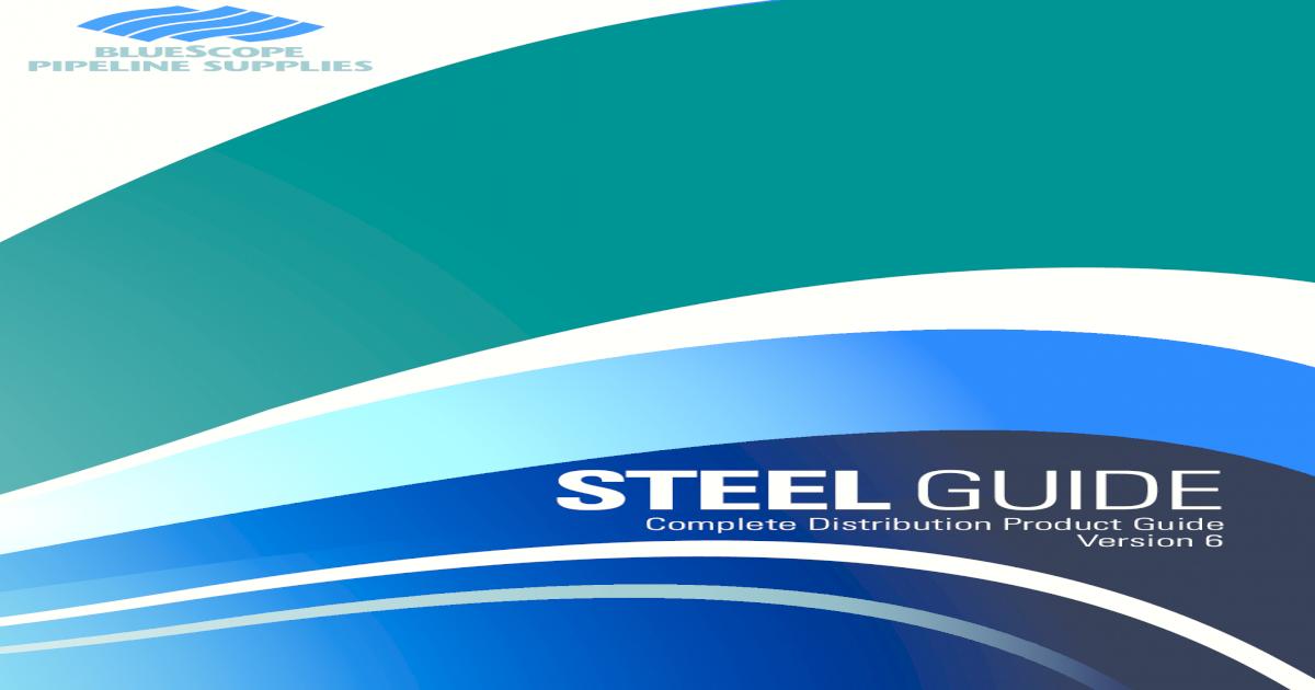 BlueScope Pipeline Supplies Steel Guide 2012