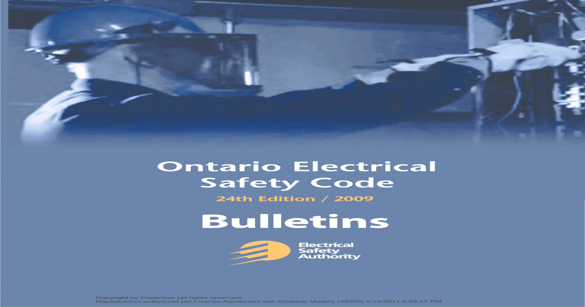Electrical Safety Code Bulletins 2009 on
