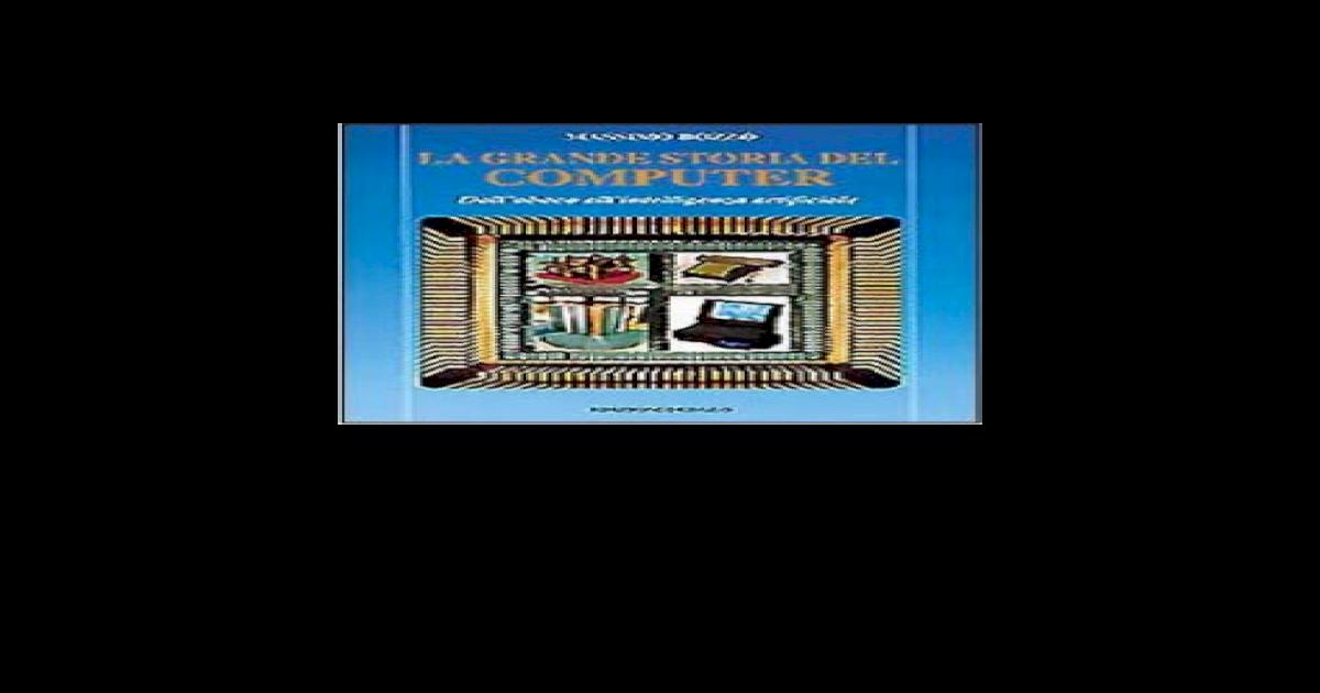 M Imo Bozzo - La Grande Storia Del Computer f89f5f2999b