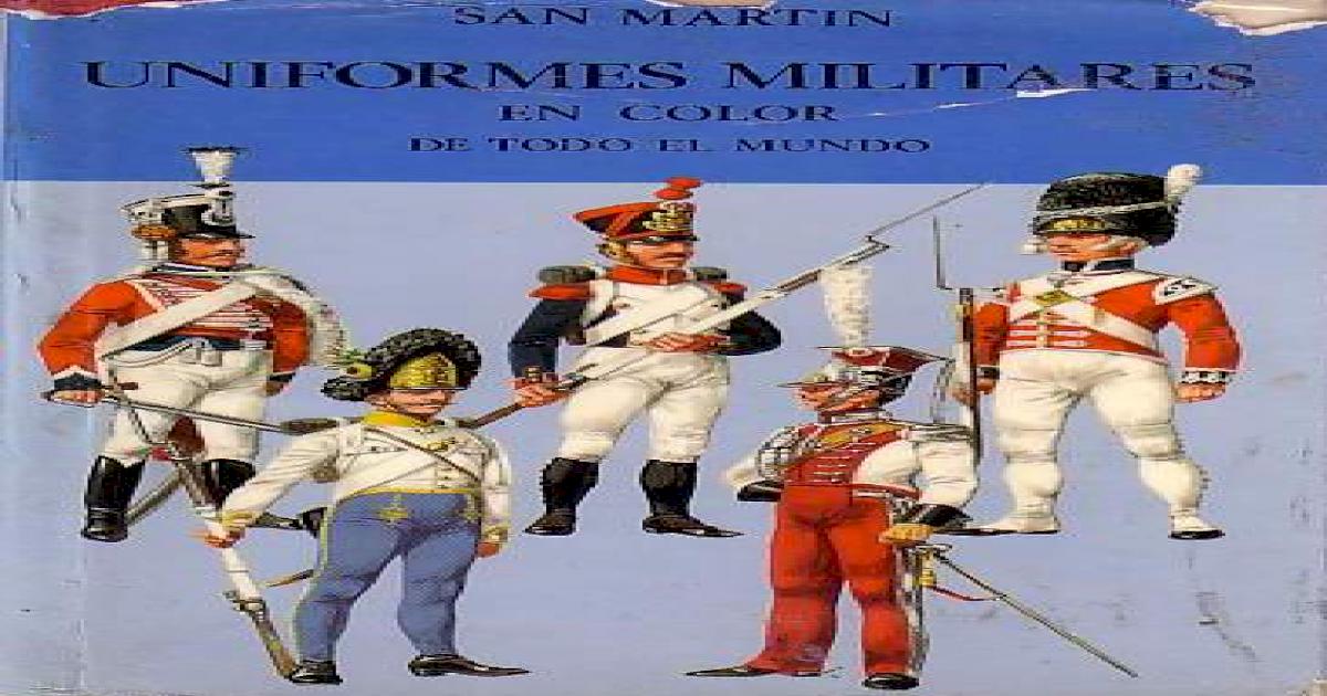 2a8f3e23d1 Laminas San Martin - Uniformes Militares Del Mundo.pdf