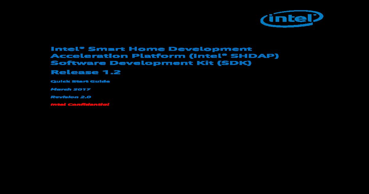 Intel Smart Home Development Acceleration Platform (Intel SHDAP