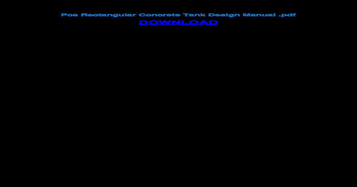 Pca Rectangular Concrete Tank Design ??Portland cement association