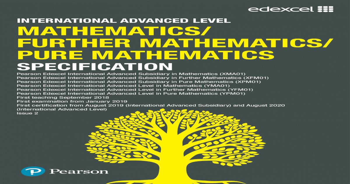 INTERNATIONAL ADVANCED LEVEL MATHEMATICS/ of Pearson Edexcel