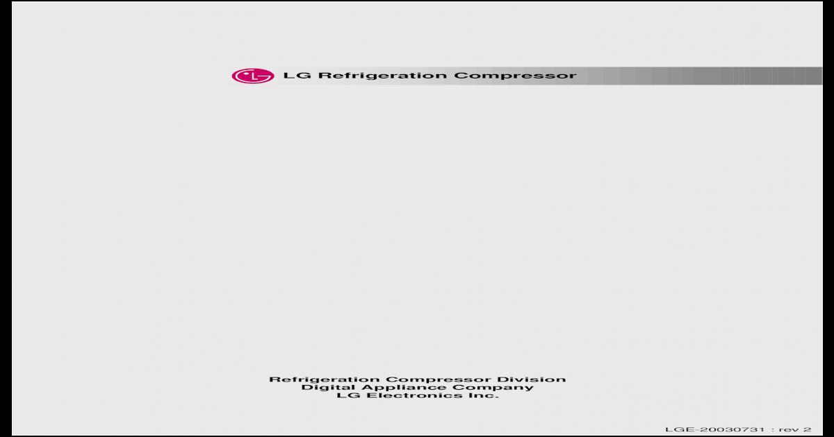 lg refrigeration compressor - justanswer refrigeration compressor  refrigeration compressor division digital appliance company     220-240 50  ns30aeg rsir