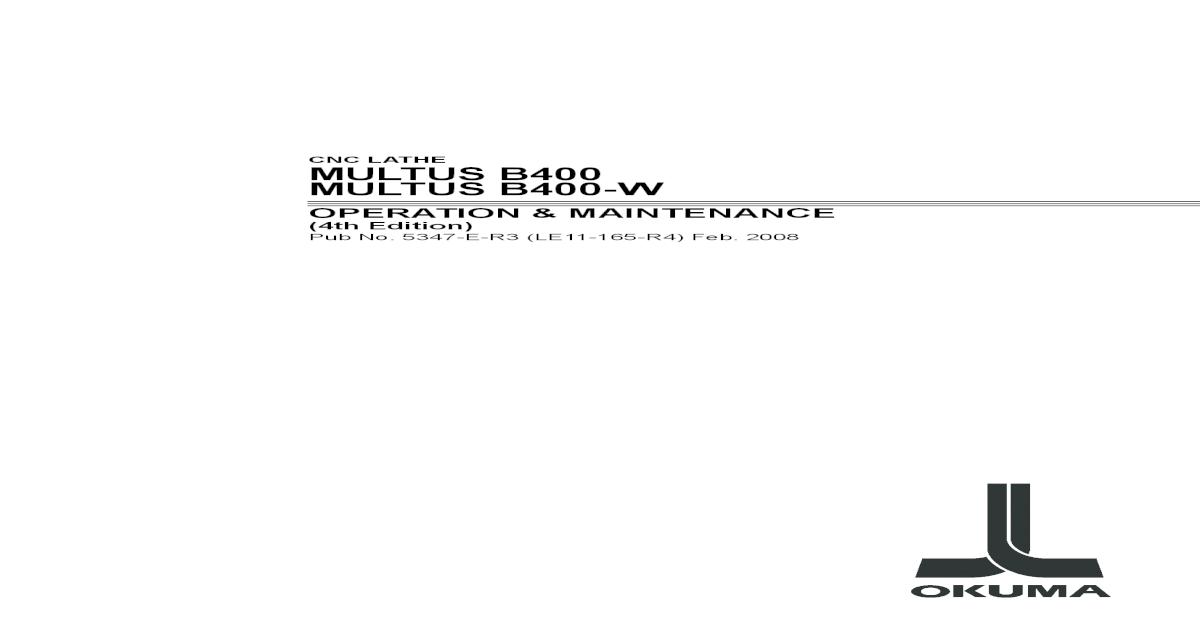 Okuma Multus Operation & Maintenance Manual LE11-165-R4 on