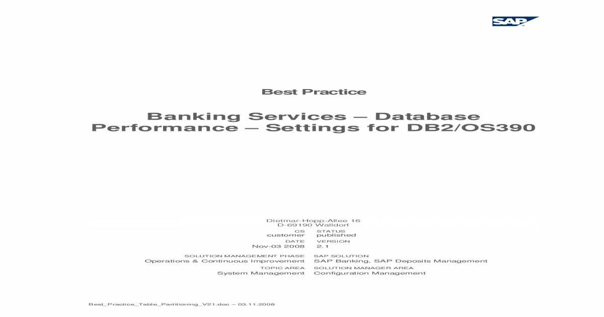 Banking services database performance settings for db2 or os390