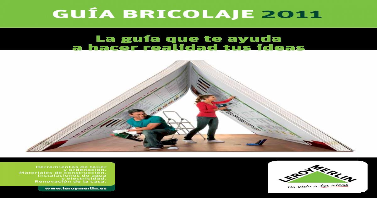 3c699f9d20d8343edd93b3d1f893 Guia Baja Bricolaje 2011 7e830b960758