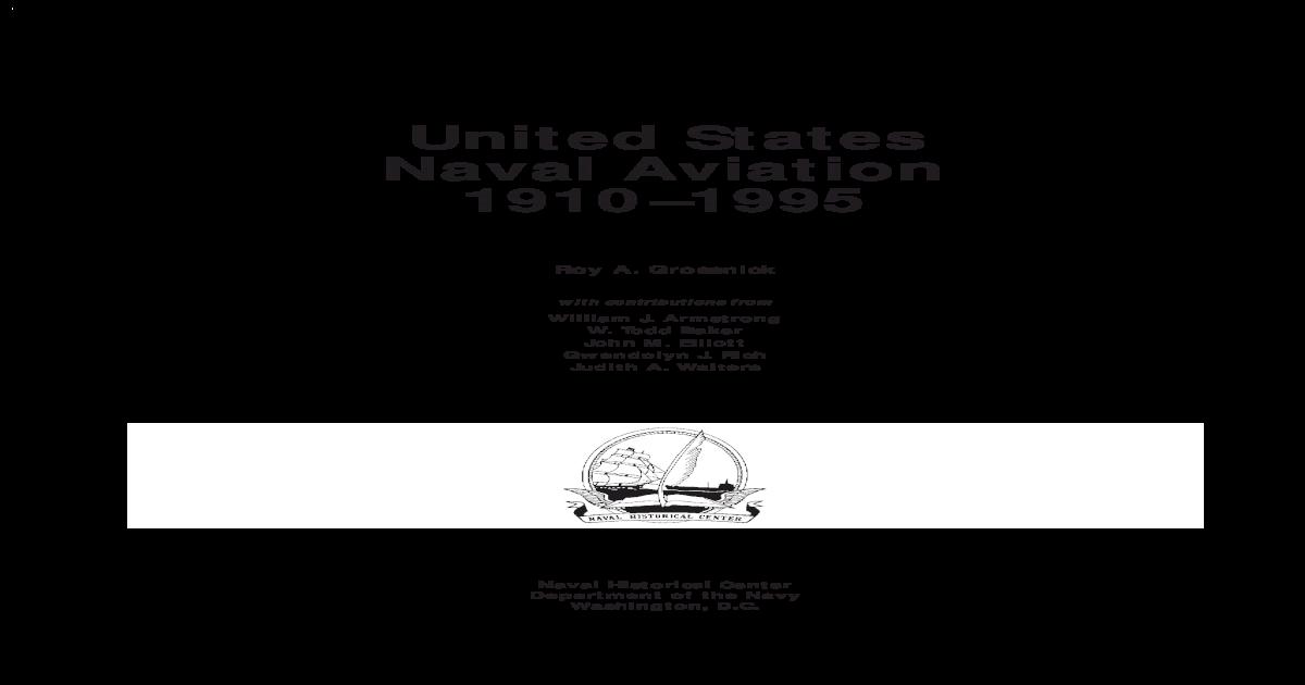 United States Naval Aviation 1910 1995