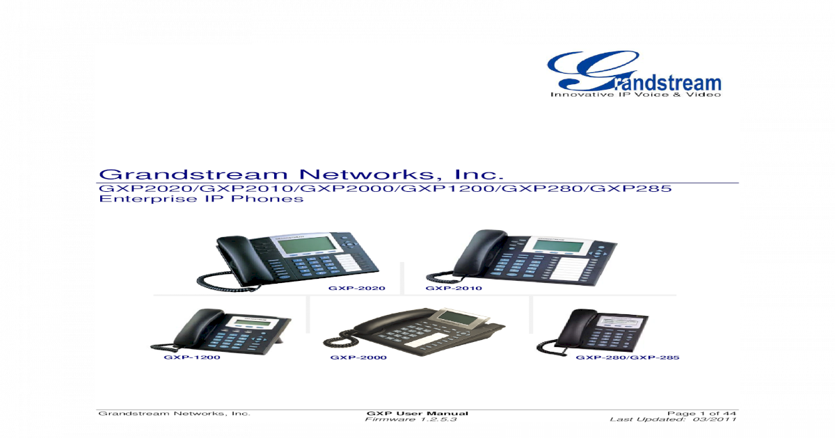 Grandstream Networks, Inc  - VoipQ Networks, Inc  GXP User
