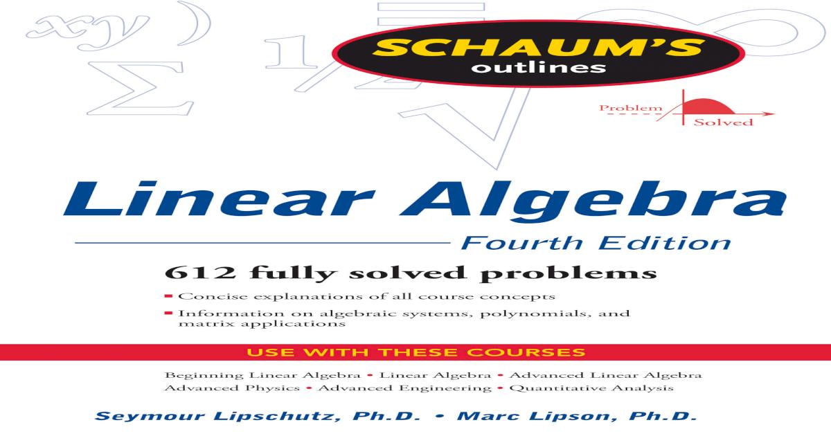 Schaum S Outline Of Linear Algebra 4th Edition