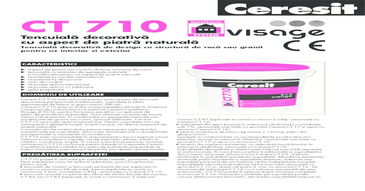 Culori Tencuiala Decorativa Ceresit.Ct 710 Proidea Ceresit Ct 710 Este Utilizat Pentru Executarea De