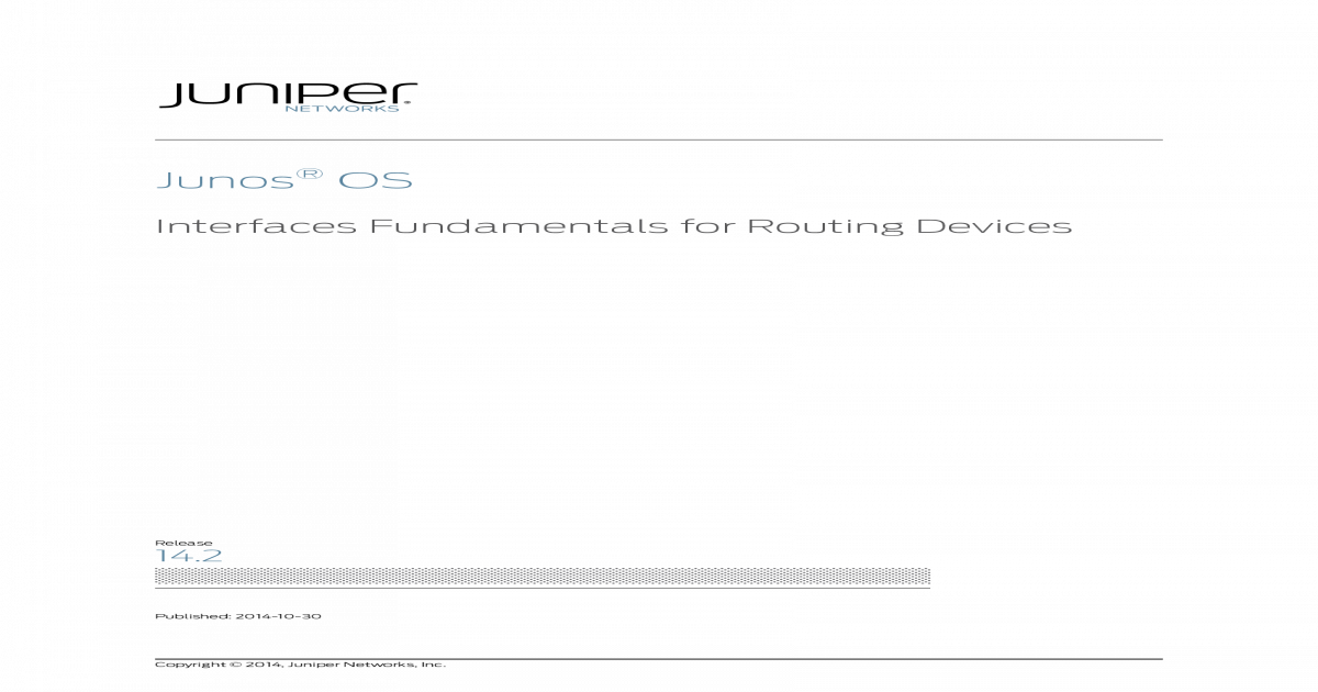 JNPR Network Interfaces Fundamentals