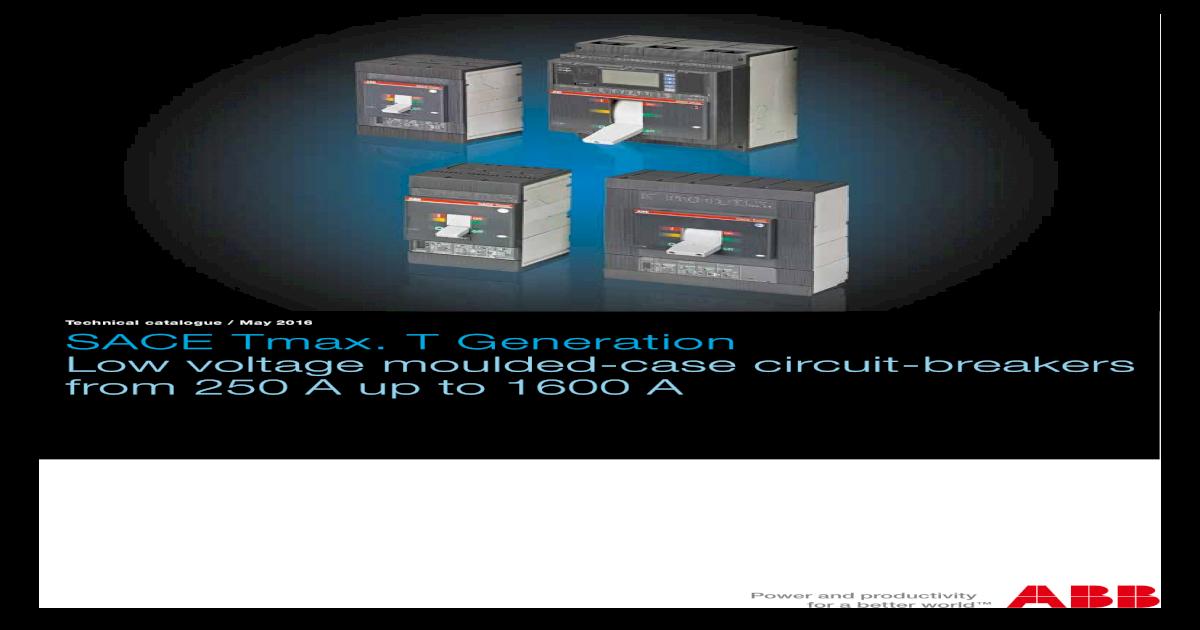 SACE Tmax  T Generation Low voltage moulded-case circuit
