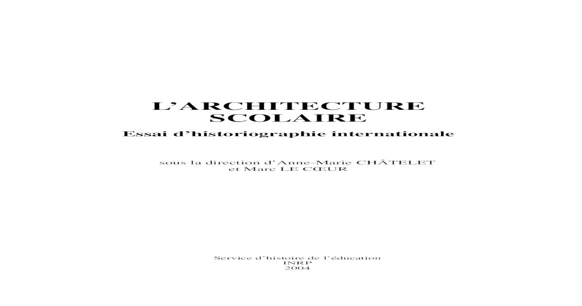 Larchitecture Scolaire Essai Dhistoriographie Internationale