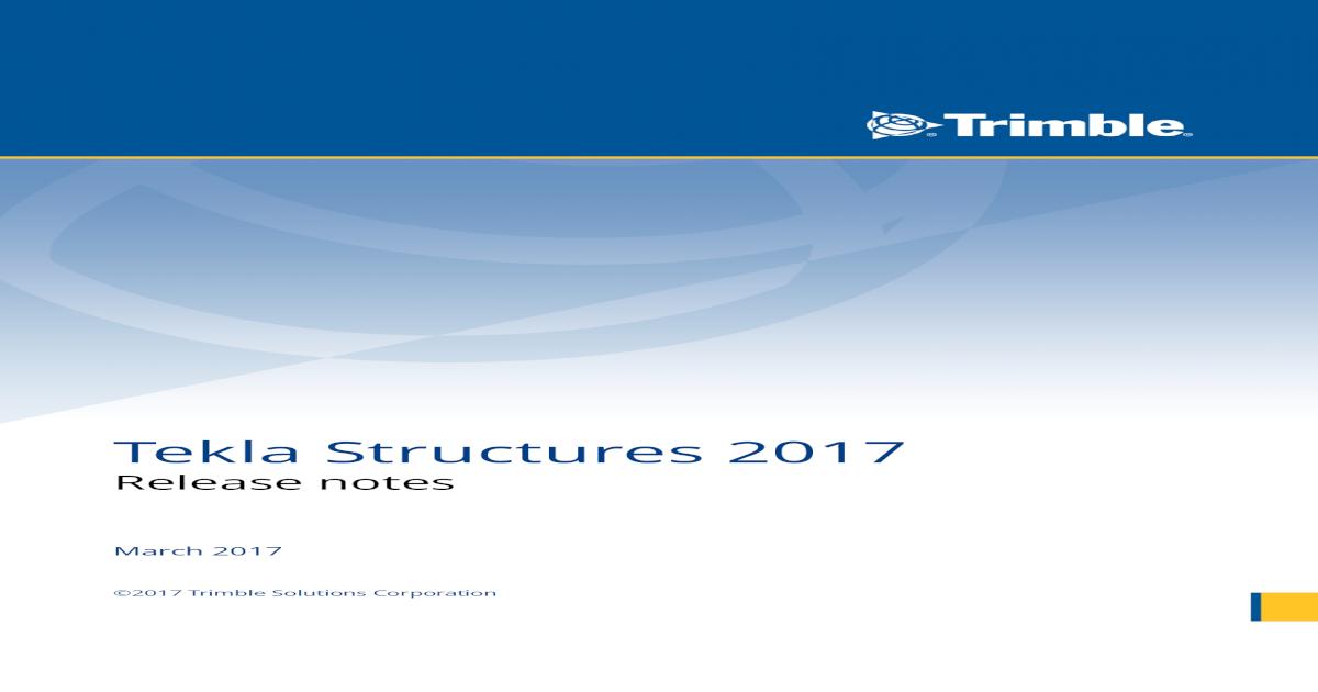 Tekla Structures 2017 release notes - Tekla User Assistance