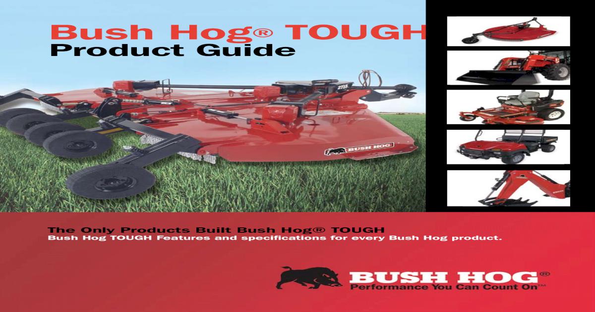 Bush Hog TOUGH - M J  NAQUIN, Inc  Sugar Cane Hog TOUGH