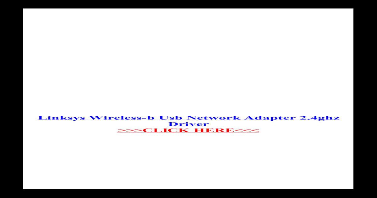 linksys wireless-g 2.4 ghz wmp54g driver win7 64bit