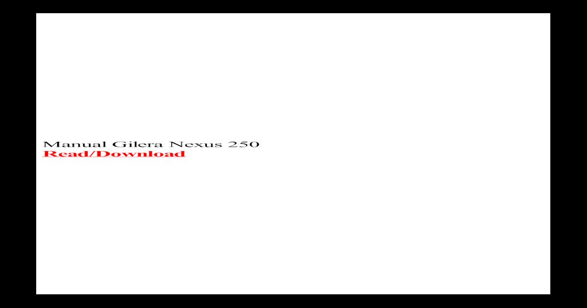 gilera nexus 500 manuale officina
