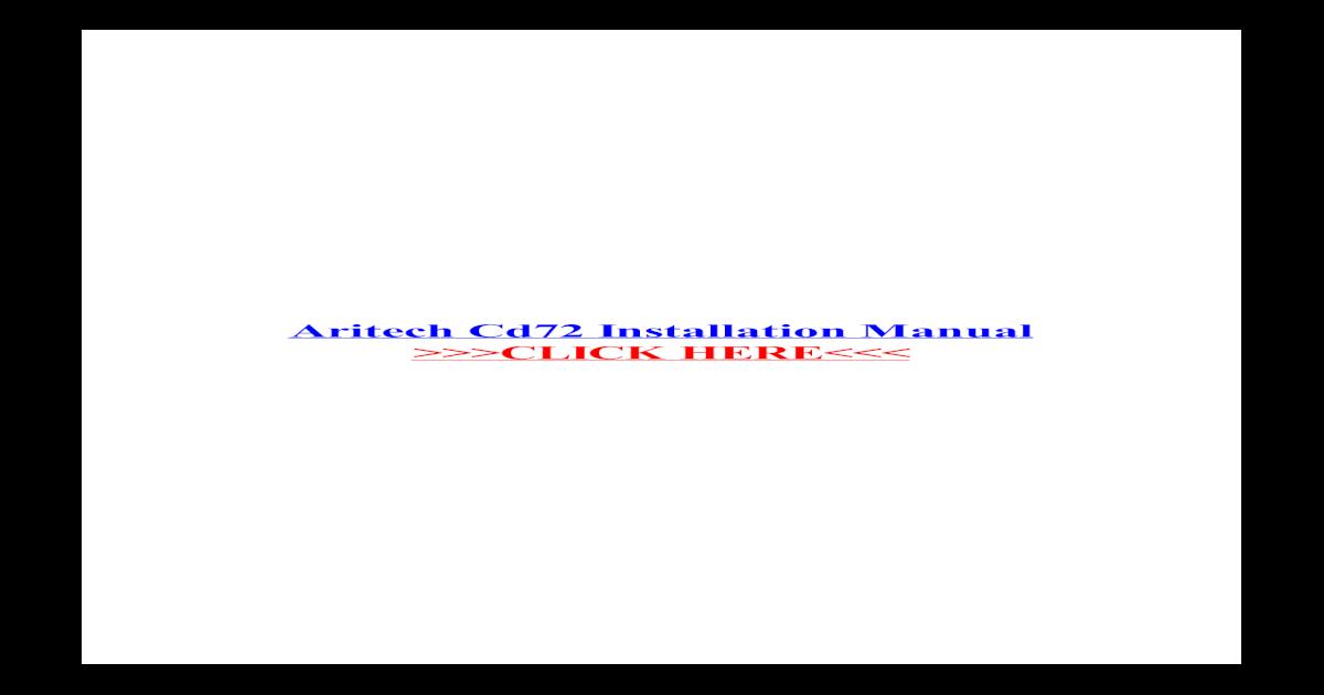 Aritech cd72 installation manual manual aritech cs350 installation.