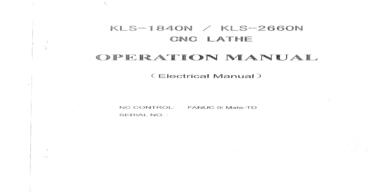 CNC LATHE OPERATION MANUAL KLS~184ON / USA KLS-1840N_2660N LathKLS