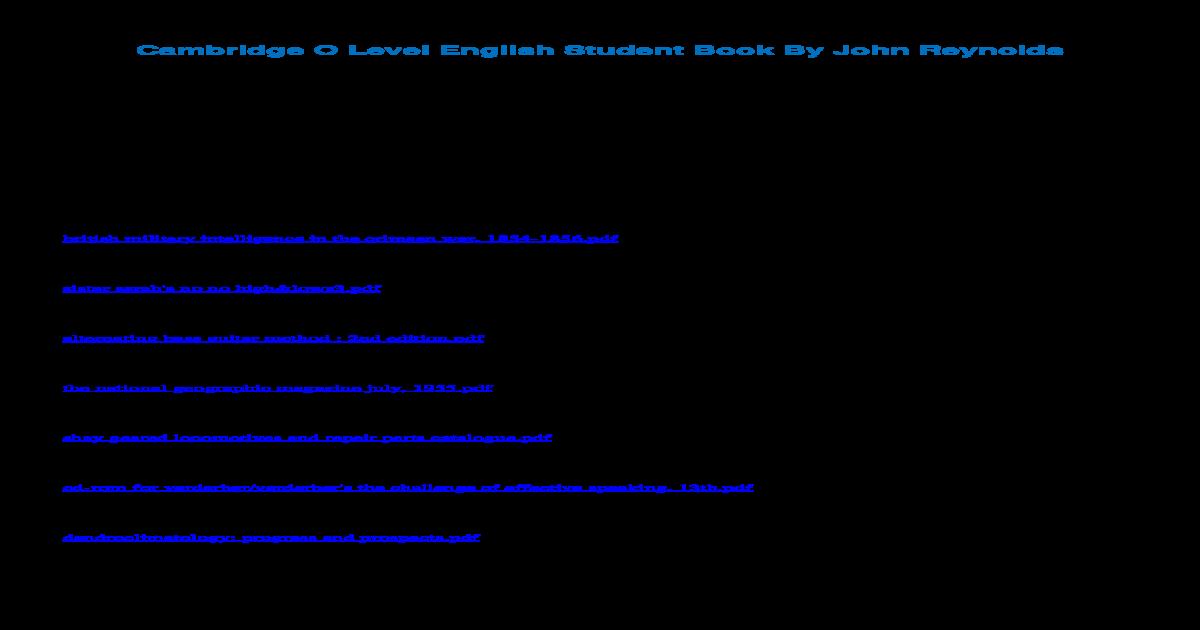 Cambridge O Level English Student Book By John ??2018-04-02Cambridge