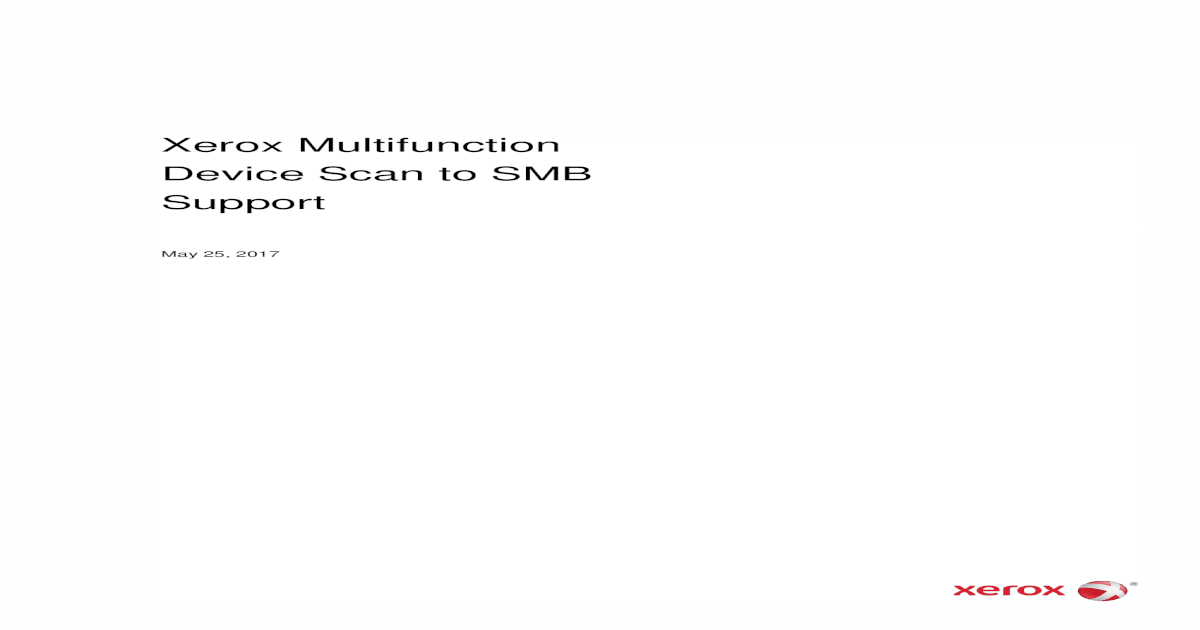 Xerox Multifunction Device Scan to SMB Support Multifunction Device