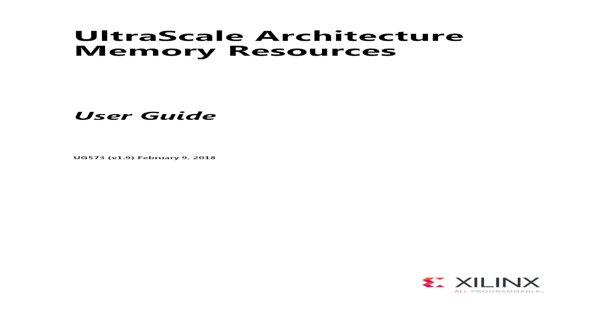 UltraScale Architecture Memory Resources - Xilinx