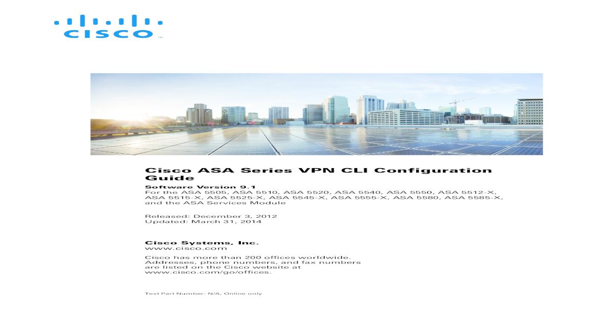 CLI Book 3: Cisco ASA Series VPN CLI Configuration Guide, 9 ASA