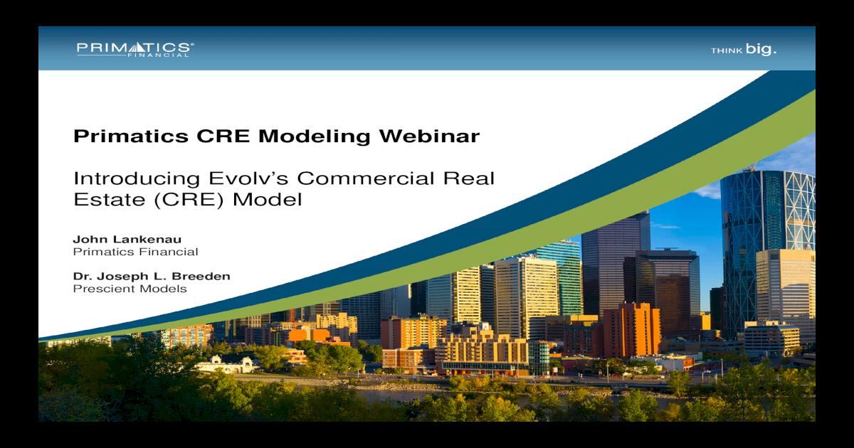 Primatics CRE Modeling Webinar   Primatics CRE Modeling Webinar