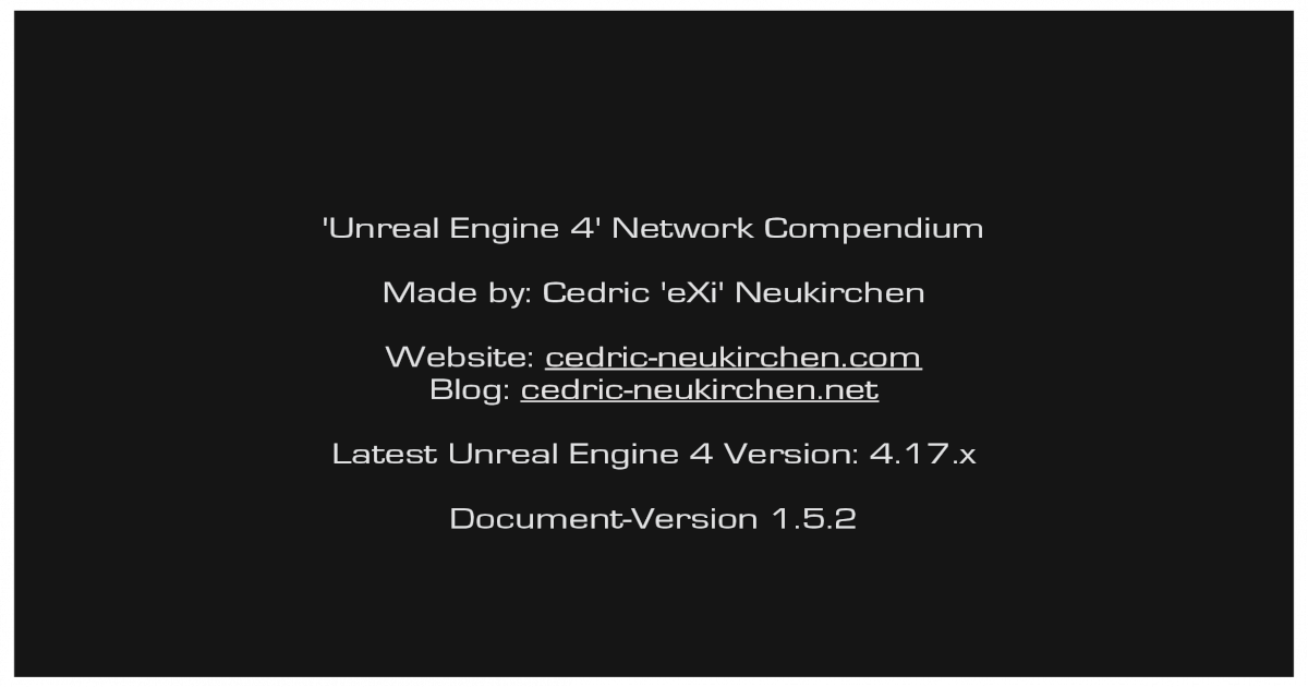 Unreal Engine 4' Network Compendium Made by: Cedric cedric