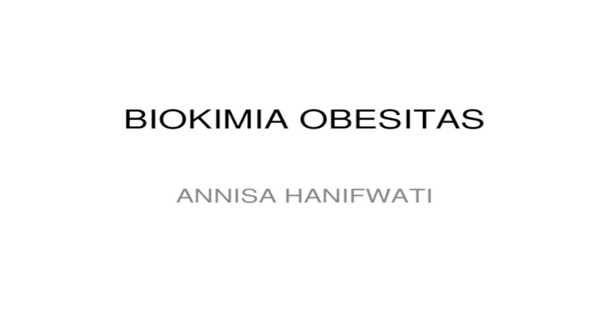 biokimia obesitas ppt dokumen tips