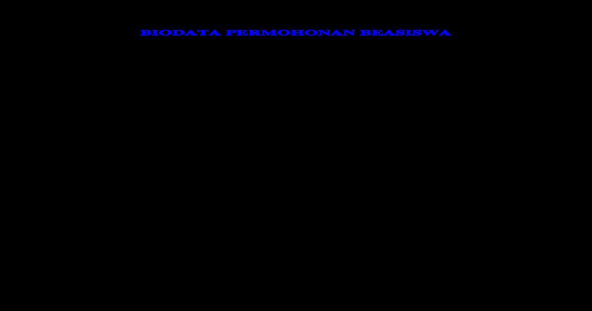 Biodata Permohonan Beasiswa
