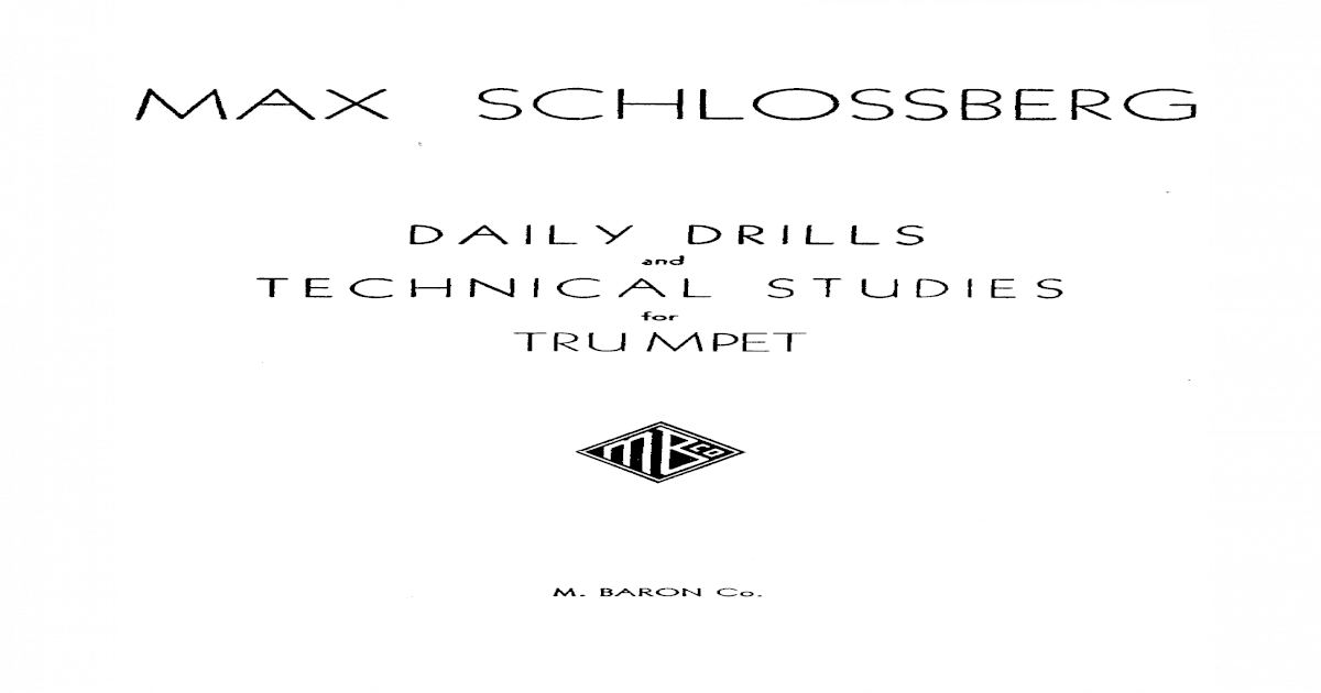Max Schlossberg Daily Drill and Technical Studies for Trumpet