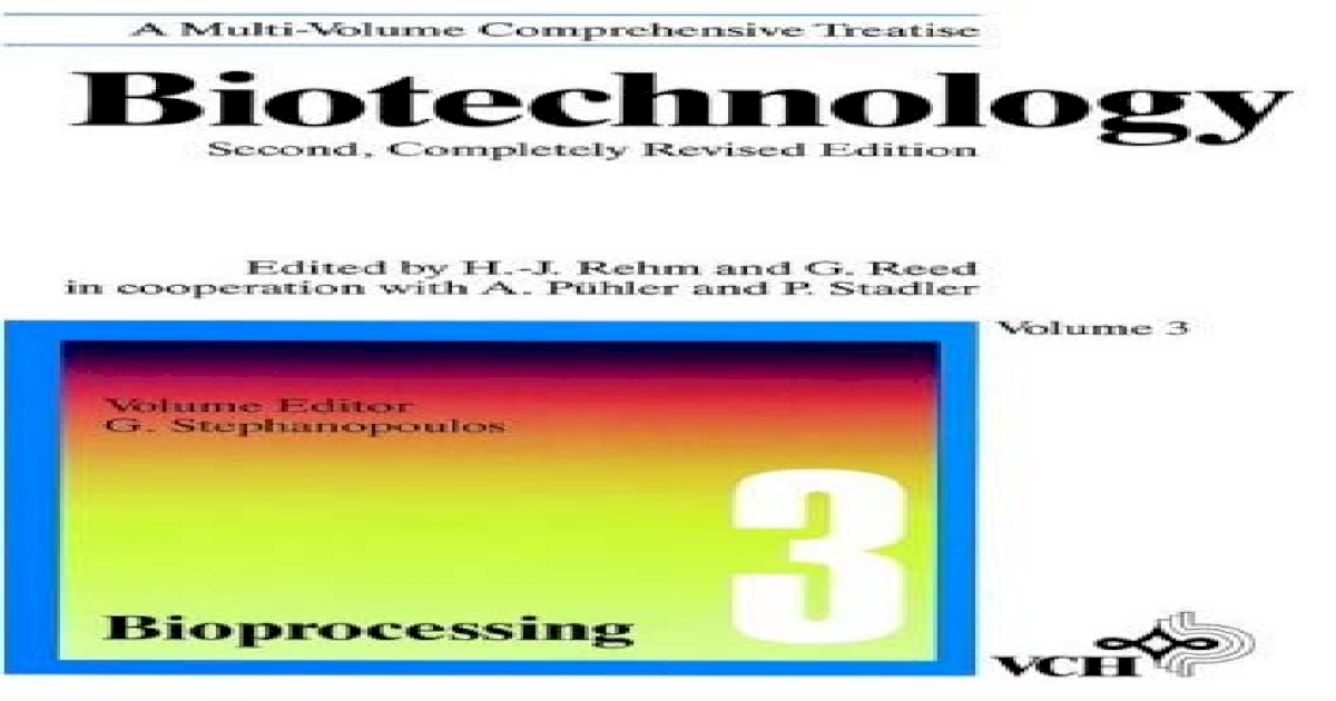 Biotechnology - Vol 03 - Bio Processing
