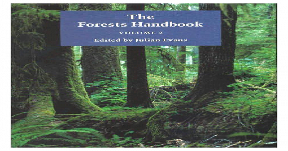 The Forests Handbook An Overview Of Forest Science Volume 2