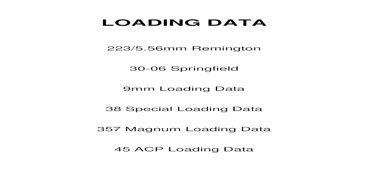 Modern Loading Data 9mm, 45 acp, 30-06  223  357 magnum