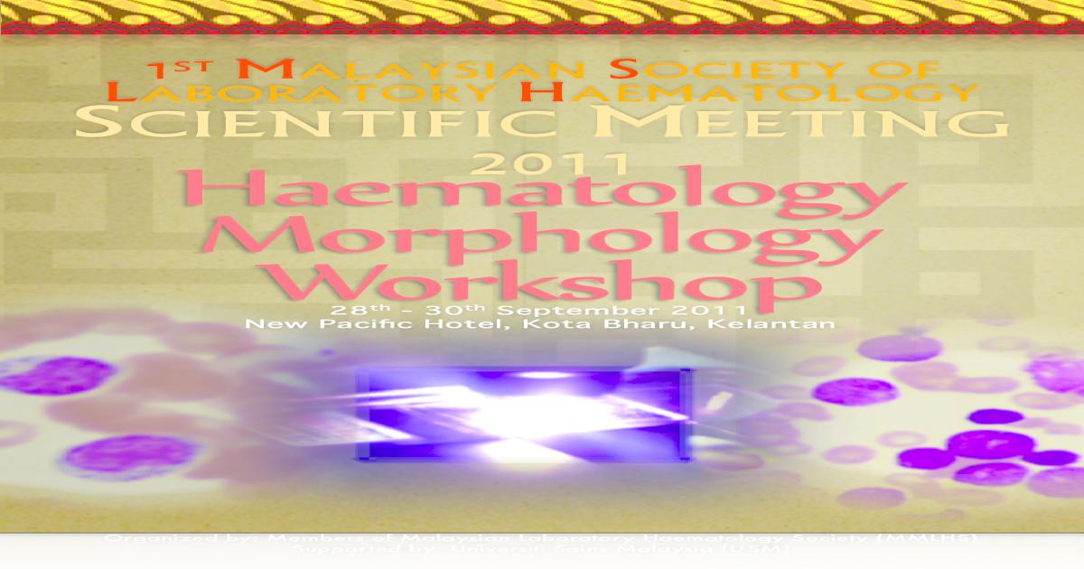 Program Booklet 1st Mslh Scientific Meeting 2011 Morphology Workshop