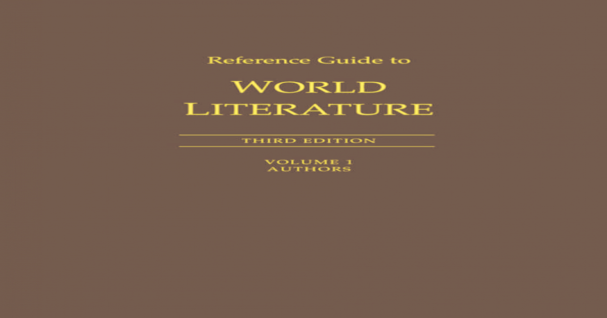 Reference Guide to World Literature  - Authors
